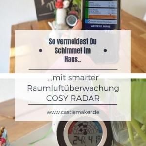 Schimmel vermeiden mit WeatherHub Starter-Set Cosy Radar, die Influencerin Castlemaker hat getestet. In ihrem Blog beschreibt sie ihre Erfahrungen. Das Bild zeigt das Produkt und beinhaltet beschreibenden Text.